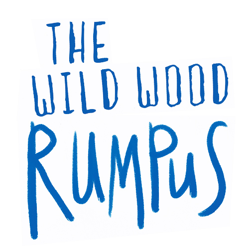 The Wild Wood Rumpus